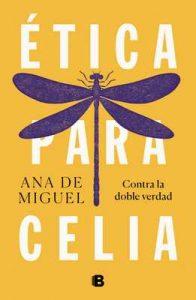 Ética para Celia – Ana de Miguel [ePub & Kindle]